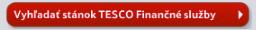 Vyhľadať stánok TESCO Finančné služby